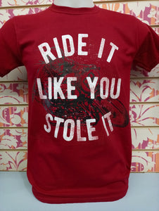 RIDE IT LIKE YOU STOLE 10076 - GILDAN GI6400 UOMO - STREET STYLE PRINT stampa personalizzata