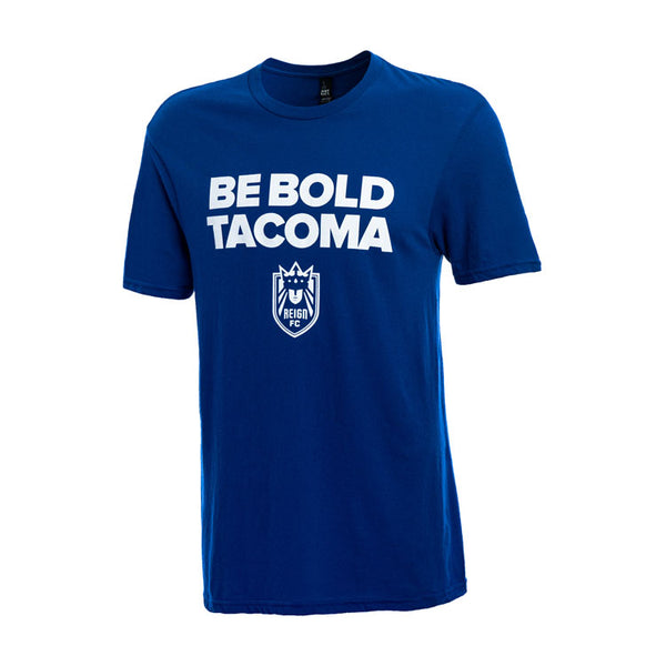 Reign FC Be Bold Tacoma T-Shirt