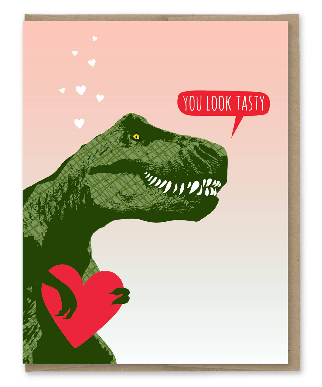 You Look Tasty Trex Card
