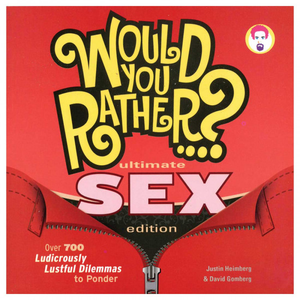 Would You Rather?: Ultimate Sex Edition