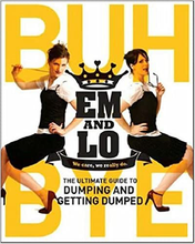 Load image into Gallery viewer, Em & Lo's Buh Bye: The Ultimate Guide to Dumping and Getting Dumped