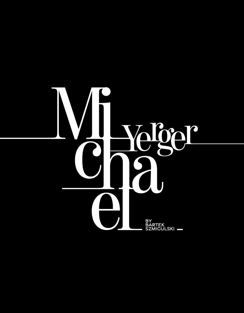 Michael Yerger by Bartek Szmigulski