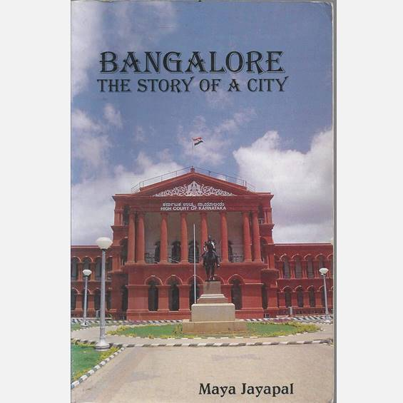 Bangalore Story Of A City - Books - indic inspirations