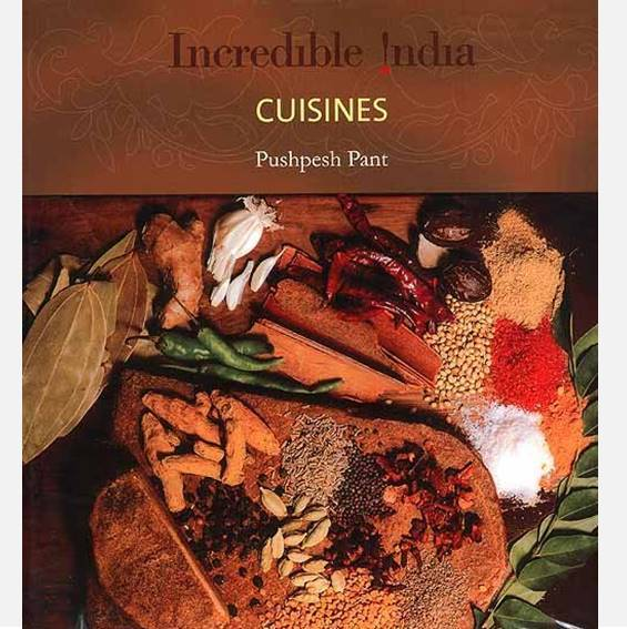 Cuisines - Incredible India - Books - indic inspirations