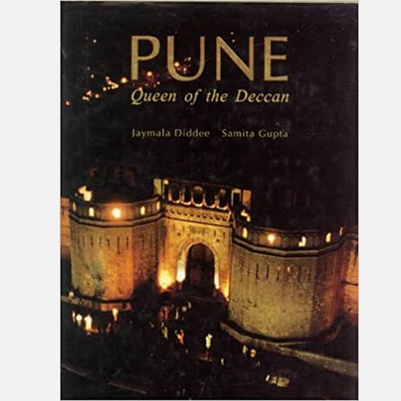 Pune: Queen Of The Deccan - Books - indic inspirations