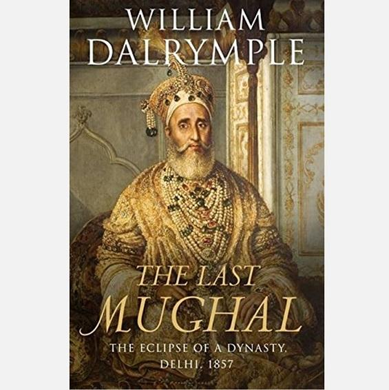 The Last Mughal - Books - indic inspirations