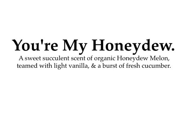 Candle - You're My Honeydew