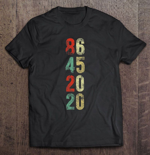 8645 2020 Anti Trump Vintage Version T shirt