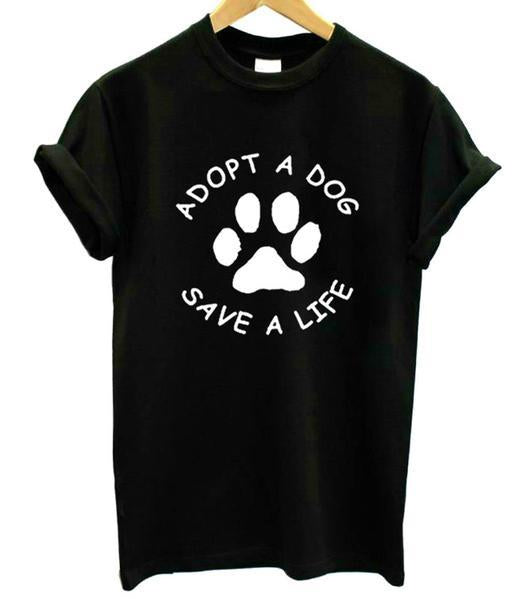 Adopt A Dog Paw Save A Life Funny T-shirt, Pet Shirts, Animal Shirts, Top Gifts for Dog Lovers, Birthday Gift - Teetaho