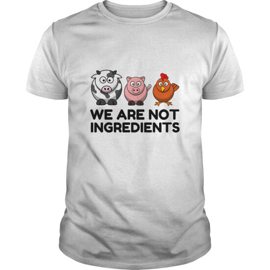 Animals Are Not Human Ingredients Funny T shirt