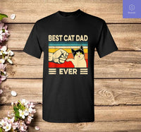 Best Cat Dad Ever T-Shirt Funny Cat Dad Father Vintage Gift T-Shirt - Teetaho