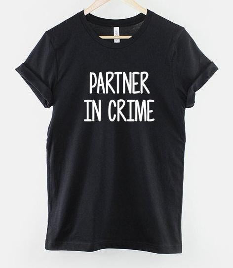 Best Friend T-Shirt, Partner In Crime T Shirt - Teetaho