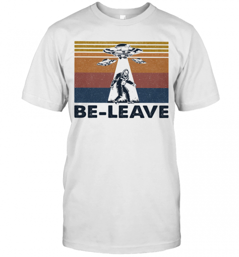 Bigfoot UFO Be Leave Vintage T-Shirt