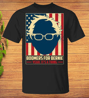 Boomers For Bernie Yeah It Is A Thing T-Shirt Funny Bernie Sanders - Teetaho
