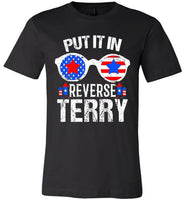 Cool Funny Sunglass Put It In Reverse Terry Fireworks American Flag Canvas Unisex T-Shirt