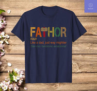 Fathor Like Dad Just Way Mightier Hero Fathers Day T-Shirt - Teetaho