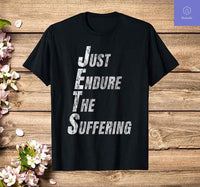 Funny Jets Just Endure The Suffering New York Football T-Shirt - Teetaho