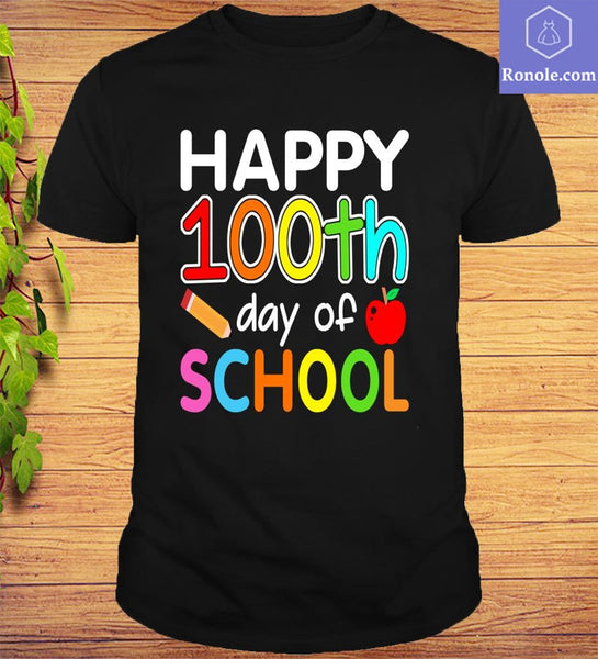 Happy 100th Day of School Gift For Teacher Student Top T-Shirt - Teetaho