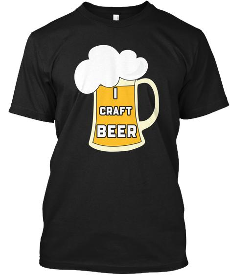 I Love Craft Beer T Shirt