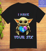 I Have Your Six Baby Yoda T-Shirt - Teetaho