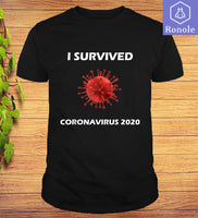 I Survived CoronaVirus 2020 2019 nCoV Health Support T-Shirt - Teetaho