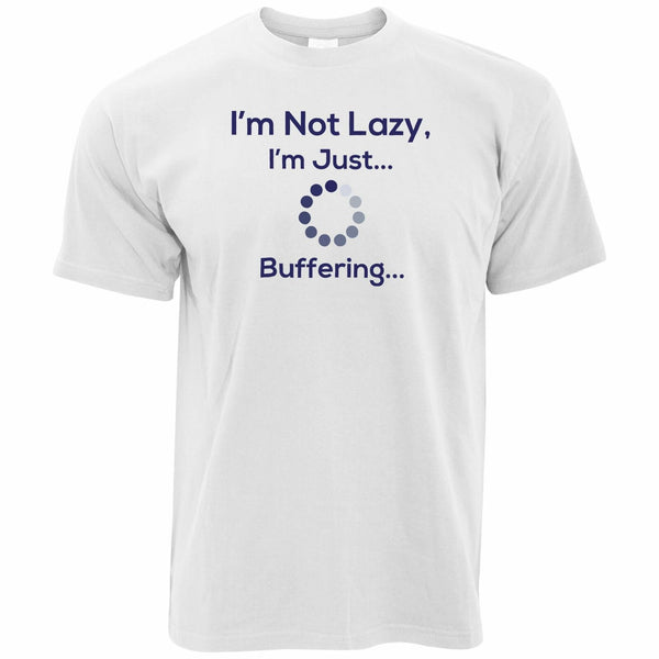 I'm Not Lazy Just Buffering Nerd Computer T shirt