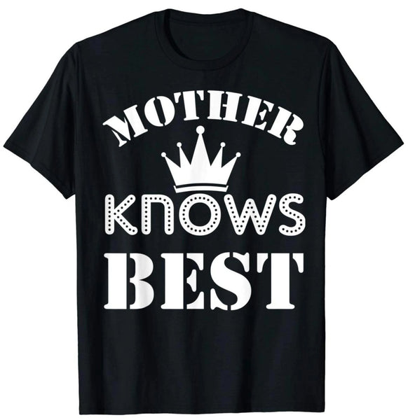 Mother Knows Best T-shirt Gift For Mother Ideas - Teetaho