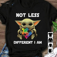 Not Less Different I Am, Baby Yoda Hug Autism T-Shirt - Teetaho