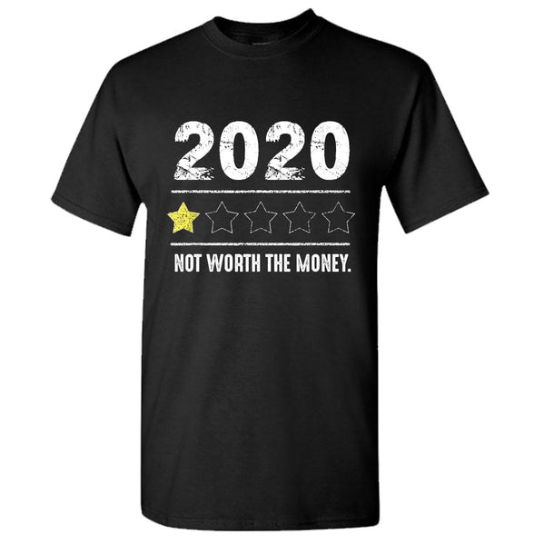 One Star Review Not Worth The Money Fun Bad Year Rating 2020 T-Shirt
