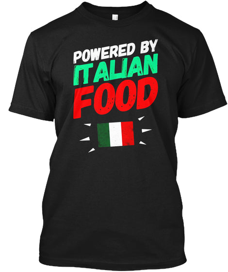 Powered by Italian Food T-shirt