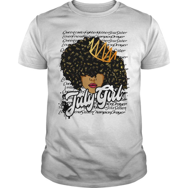 Queen Leader Fighter Mother Boss Sister July Girl T Shirt