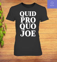 Quid pro Quo Joe Black T-Shirt Men's Women All Sizes - Teetaho