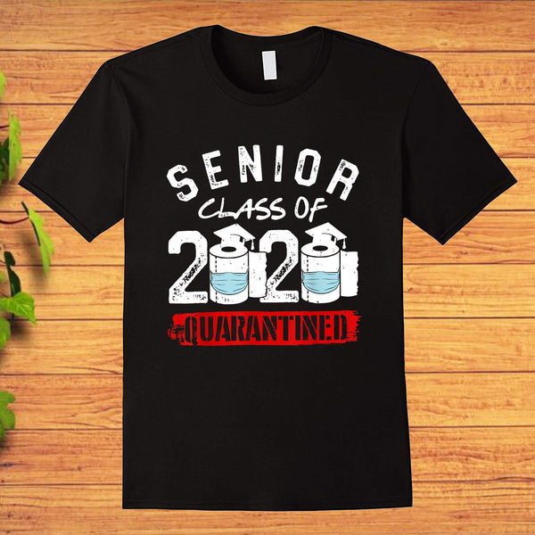 Senior Class of 2020 Quarantine Graduation Toilet Paper Gift T-Shirt - Teetaho