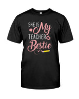 She Is My Teacher Besties Classic T shirt