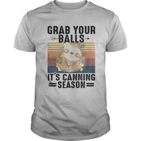 Sloth Grab Your Balls It's Canning Season Vintage T-shirt