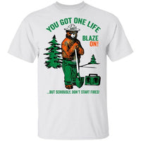 Smokey Bear You Got One Life T shirt
