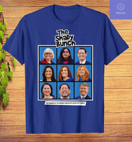 The SHADY BUNCH T-Shirt All sizes good price - Teetaho
