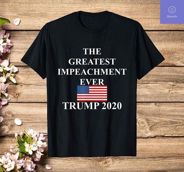 Trump 2020 Meme Greatest Impeachment Ever Funny Political T-Shirt - Teetaho