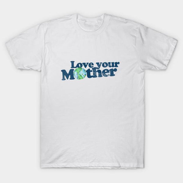Vintage Love Your Mother Earth Day T-shirt - Teetaho