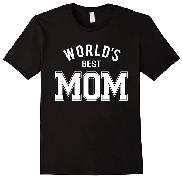 World���s Best Mom T-Shirt for Mother Day or Birthday - Teetaho