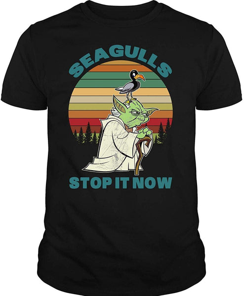 Yoda Seagulls T Shirt, Seagulls Stop It Now T-Shirt - Teetaho