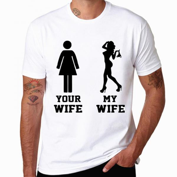 Your Wife My Wife Funny T-shirt - Teetaho