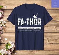 Fathor Tshirt Cool Tshirt For Father's Day Best Gift For Dad - Teetaho