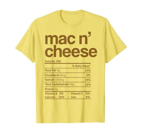 Mac N' Cheese Nutrition Funny Thanksgiving T-Shirt - Teetaho