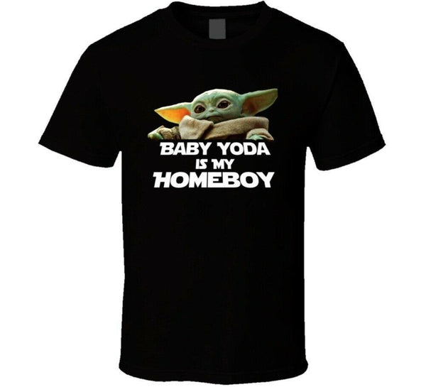 Baby Yoda Is My Homeboy Starwars T Shirt - Teetaho