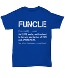 Funcle Funny Uncle Definition T-Shirt For Gift For Your Uncles In Family - Teetaho