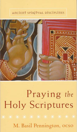 Praying the Holy Scriptures