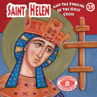 #39 Saint Helen and the finding of the Holy Cross