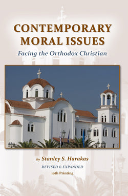 Contemporary Moral Issues Facing the Orthodox Christian