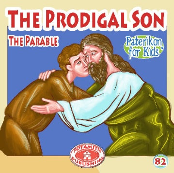 #82 The Prodigal Son